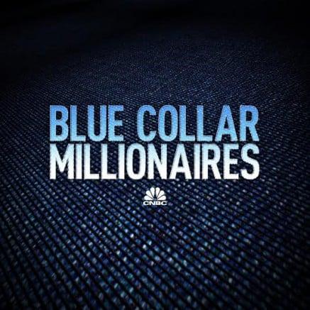CNBC: Blue Collar Millionaires